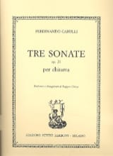 Ferdinando Carulli - 3 Sonate op. 21 –Chitarra - Partition - di-arezzo.fr