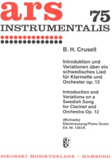Bernhard Henrik Crusell - Introduktion und Variationen über ein schwedisches Lied Op. 12 - Partition - di-arezzo.fr