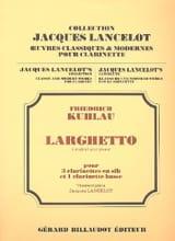 Larghetto - 4 clarinettes Friedrich Kuhlau Partition laflutedepan.com