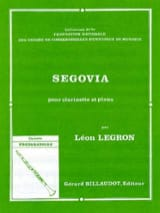 Segovia Léon Legron Partition Clarinette - laflutedepan.com
