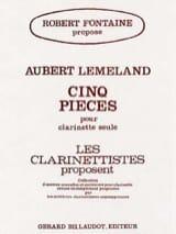 5 Pièces Aubert Lemeland Partition Clarinette - laflutedepan.com