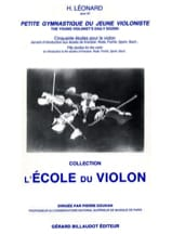 Hubert Leonard - Petite Gymnastique du Jeune Violoniste Op. 40 - Partition - di-arezzo.fr