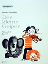 Barbara Stanzeleit - Der kleine Geiger - Violinschule, 2 - Partition - di-arezzo.fr