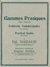 Gammes pratiques Edouard Nadaud Partition Violon - laflutedepan.com