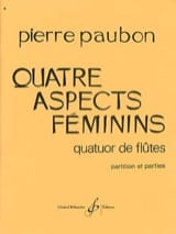 Pierre Paubon - Quatre Aspects Feminins - Partition - di-arezzo.fr