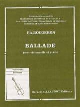 Ballade Philippe Rougeron Partition Violoncelle - laflutedepan.com