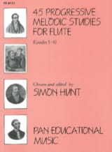 Simon Hunt - 45 Progressive melodic studies - Flute - Sheet Music - di-arezzo.co.uk