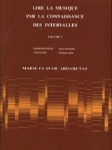 Marie Claude Arbaretaz - Reading Music by Knowing Intervals Volume 1 - Sheet Music - di-arezzo.co.uk