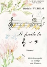Danielle Wilhelm - So Easy the Key of Ground and Fa Volume 2 - Sheet Music - di-arezzo.com