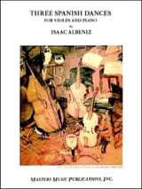 3 Spanish dances Isaac Albeniz Partition Violon - laflutedepan.com