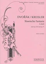 Dvorak Antonin / Kreisler Fritz - Slavonic phantasy n° 2 - Partition - di-arezzo.fr