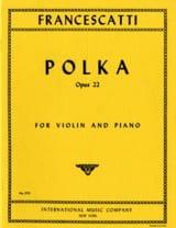 Polka op. 22 Zino Francescatti Partition Violon - laflutedepan.com