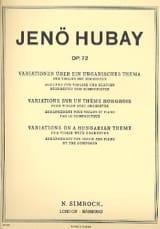 Jenö Hubay - Variations sur un thème hongrois, op. 72 - Partition - di-arezzo.fr