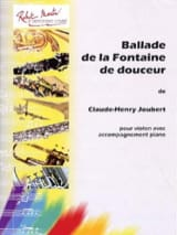 Claude-Henry Joubert - Ballade of the Fountain of Sweetness - Sheet Music - di-arezzo.com
