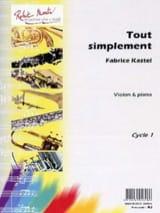 Tout simplement Fabrice Kastel Partition Violon - laflutedepan.com