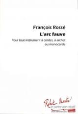 L'arc fauve - François Rossé - Partition - Violon - laflutedepan.com