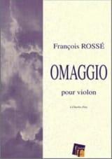 Omaggio François Rossé Partition Violon - laflutedepan.com