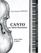 Jean-Jacques Werner - Canto per Maria Hazistefani - Partition - di-arezzo.fr