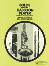 Solos for the Bassoon Player - Sol Schoenbach - laflutedepan.com