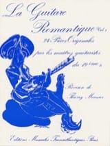 La guitare romantique – Volume 1 - Thierry Meunier - laflutedepan.com