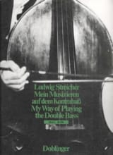 Ludwig Streicher - My Way Of Playing The Double Bass Volume 5 - Partition - di-arezzo.fr