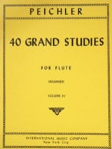 Antonio Clemente Peichler - 40 Grand Studies - Volume 4 - Flute - Partition - di-arezzo.fr