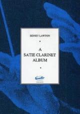 A Satie Clarinet Album Satie Erik / Lawton Sidney laflutedepan.com