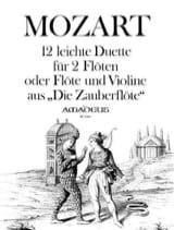 MOZART - 12 Leichte Duette aus Die Zauberflöte -2 Flöten o. Flöte u. Violine - Partition - di-arezzo.fr