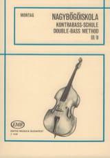 Méthode de contrebasse, Volume 3b Lajos Montag laflutedepan.com