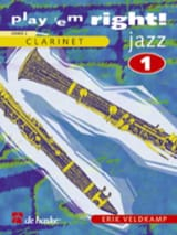 Erik Veldkamp - Play'em Right Jazz - Volume 1 –Clarinet - Partition - di-arezzo.fr