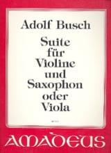 Adolf Busch - Suite für Violine und Saxophon O. Viola - Partition - di-arezzo.fr