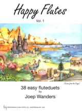 Joep Wanders - Happy Flutes Volume 1 - Partition - di-arezzo.fr