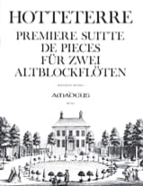 Jacques (Le romain) Hotteterre - First Suitte of Pieces op. 4 - 2 fl. with alto nose - Sheet Music - di-arezzo.co.uk