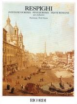 Ottorino Respighi - Fontane di Roma, Pini di Roma, Feste romane – Partitura - Partition - di-arezzo.fr