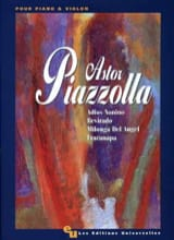Astor Piazzolla - Adios Nonino - Revirado - Milonga del Angel - Fracanapa - Sheet Music - di-arezzo.co.uk