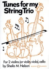 Tunes for my String Trio Sheila M. Nelson Partition laflutedepan.com