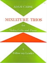 Adam Carse - Miniature Trios 4. - Follow my Leader - Partition - di-arezzo.fr