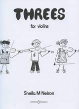 Sheila M. Nelson - Threes - Violins - Partition - di-arezzo.fr