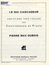 Le Gai Cascadeur - Pierre-Max Dubois - Partition - laflutedepan.com
