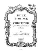 André Ameller - Belle province : Chicoutimi – Flûte piano - Partition - di-arezzo.fr