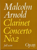 Malcolm Arnold - Clarinet Concerto n° 2 op. 115 - Conducteur - Partition - di-arezzo.ch