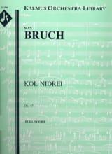 Max Bruch - Kol Nidrei op. 47 - Cello et orchestre - Partition - di-arezzo.fr