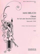 Max Bruch - Oktett op. posth. - Soli o. Streichorchester - Partitur - Partition - di-arezzo.fr