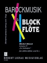 Michel Blavet - Sonata 4 The Lumague op. 2 n ° 4 - Alblockflöte - Sheet Music - di-arezzo.co.uk