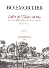 Ballet de village en trio op. 52 n° 4 -2 Blockflöten Klavier laflutedepan.com