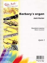 Barbary's organ Jack Hurier Partition Hautbois - laflutedepan.com
