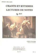 Yves Callier - Chants et rythmes – Cycle 1 - 3ème année - Partition - di-arezzo.fr