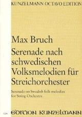 Max Bruch - Serenade nach schwedischen Volksmelodien für Streicherorchester - Partition - di-arezzo.fr