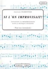 Si l'on improvisait - Cahier 1 Jean-Louis Charbonnier laflutedepan.com