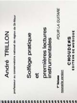 André Trillon - Solfège pratique - Volume 1 - Guitare et 1ères lectures instrumentales - Partition - di-arezzo.ch